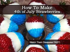 How To Make 4th of July Strawberries -