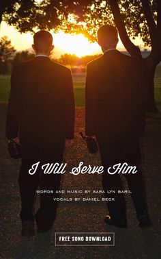I Will Serve Him | Free music download. Works GREAT with the 2015 LDS Youth Theme. #LDSMusic #SaraLynBarilMusic