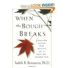 When the Bough Breaks...covering the subject of death of your child