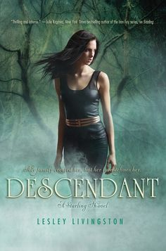 Descendant by Lesley Livingston | Starling, BK#2 | Publisher: HarperTeen | Publication Date: August 27, 2013 | www.lesleylivingston.com | #YA #paranormal #mythology
