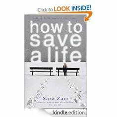 Amazon.com: How to Save a Life eBook: Sara Zarr: Books