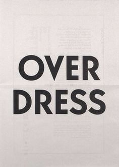You know, just in case. dress, quot