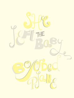 She left the baby. Boarded plane. #typography