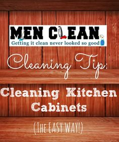 Easy cleaning tips for Cleaning Kitchen Cabinets