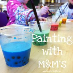 Painting with M & M's!! They Can Paint & Eat at The Same Time!