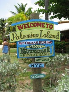Vintage Palomino Island sign.