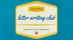 4 Tips for Writing Your First Letter - this month we want you to join us in finding great pins to help those new sponsors with their first letter