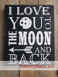 I Love you to the moon and back sign now available in black.