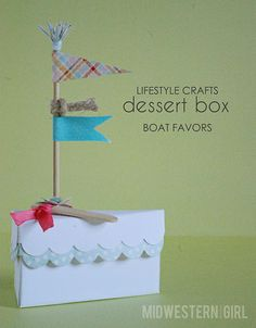 Dessert Box Boat Favors craft, dessert box, box favor, parti favor, nautic parti