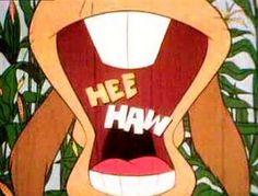 Hee Haw!