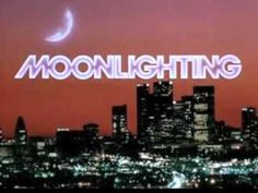 Moonlighting Theme Song