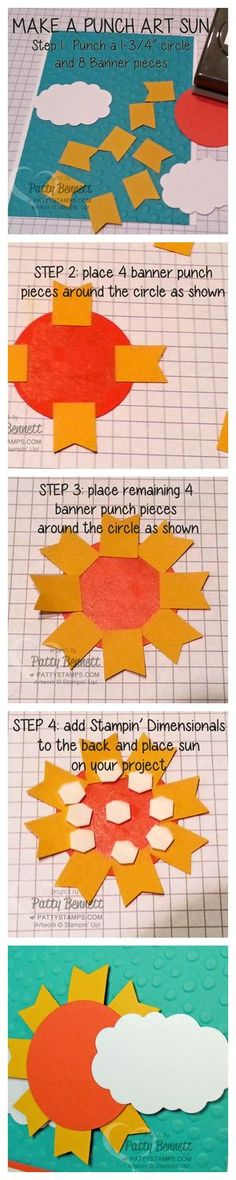 Make your own Punch Art Sun with a circle punch and Stampin Up Sale a Bration Banner punch! clouds are from the Word Bubble Framelits.. too cute! www.PattyStamps.com