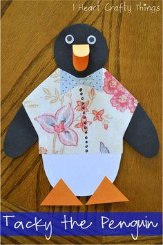 I HEART CRAFTY THINGS: Tacky the Penguin Craft with Pattern