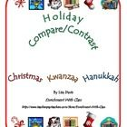 FREE! Holiday Compare/Contrast -This FREEBIE is just 1 of 8 leveled activities from my Holidays Around the World Enrichment Menu packet: http://www.teacherspayteachers.com/Product/Holidays-Around-the-World-Gifted-or-Enrichment-Menu-for-K-5.    Comparing and contrasting are higher-level thinking skills for any topic.