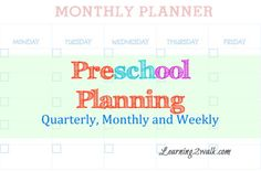 planning #preschool: quarterly, monthly and weekly