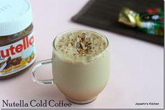 Jeyashri's Kitchen: NUTELLA COLD COFFEE RECIPE