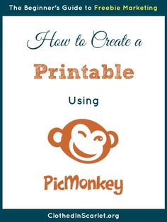 How to Create a Printable Using PicMonkey