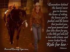 barrel racer.. This means so much to me
