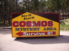 Cosmos Mystery Area: Near Mt. Rushmore, SD    Need to remember this when we go to Mt. Rushmore!