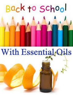 Back to School with Essential Oils.  How to have a happy, healthy school year!