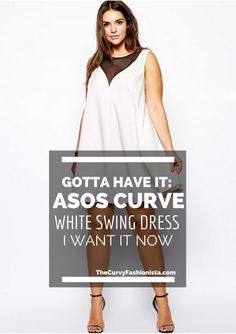 Gotta Have It: ASOS Curve White Swing Dress with Mesh