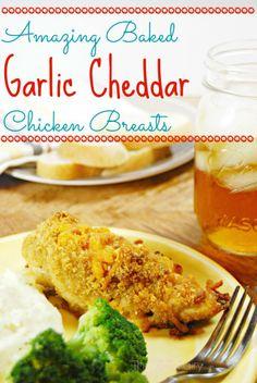Amazing Baked Garlic Cheddar Chicken Breasts