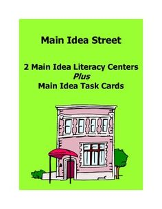 Teach students about main idea with pretend houses and streets!  This fun learning center game is an excellent way to teach students about main idea.