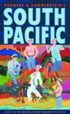 Listen and read along the South Pacific Libretto or see the movie