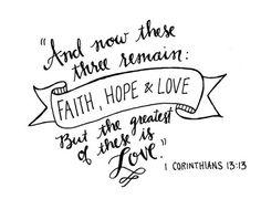 (via 1 Corinthians 13:13)
