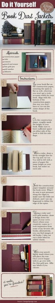Do It Yourself Book Dust Jackets instructgraphics with a Vintage flair. I would like to see some vintage photography used with this #DIY technique. #instructographic #instructographics