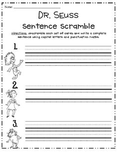 Students will unscramble words with their favorite Dr. Seuss characters to make complete sentences. These do not have capitalization or punctuation...