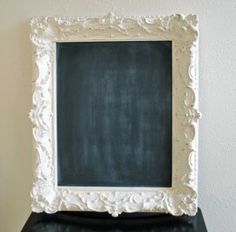 DIY Fancy frame Chalkboard - spray paint a frame and paint the glass with chalk board paint!