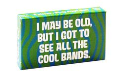 I MAY BE OLD GUM $1.25