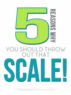 5 reasons why the scale is NOT your friend! #bodyimage #health #scale