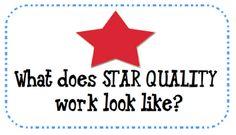 Tips for getting star quality work.  FREE printable. classroom idea, qualiti work, students, school, star qualiti, stars, classroom management, teacher, consist basi