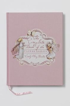 The Complete Book Of Flower Fairies