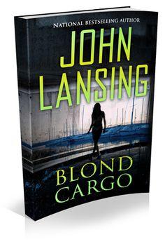 Jack is Back! Blond Cargo by John Lansing #NewRelease @jelansing