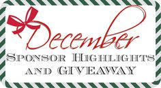 Raising Reagan | December Sponsor Highlights {and Giveaway!}