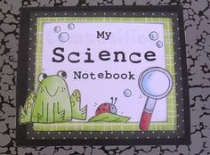 How this Kindergarten teacher sets up her student's Science Notebook.  She includes free downloads of stuff she's created for the notebook!!!