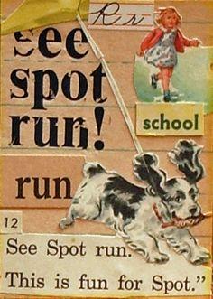 Spot, Sally, Dick and Jane = favorite grade school reading