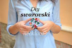 DIY- Swarovsky necklace