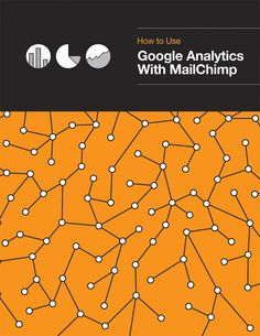 How to Use Google Analytics With MailChimp | MailChimp