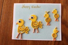 Quilled Easter chicks card