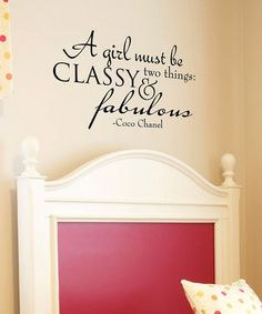 'Classy & Fabulous' Wall Decal  by Wallquotes.com by Belvedere on #zulily