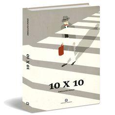 :: Emiliano Ponzi, 10 x 10 ::