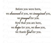 Before You Were Born We Dreamed of You