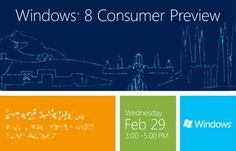 Microsoft celebrating leap year right by launching Windows 8 Consumer Preview at MWC