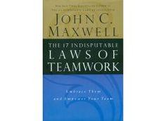 The 17 Indisputable Laws of Teamwork   John C. Maxwell   $24.99