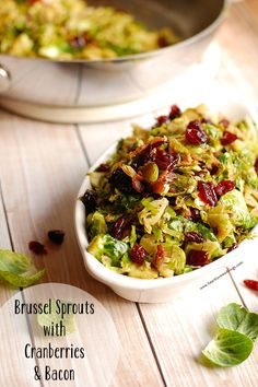 Brussel Sprouts with Cranberries & Bacon