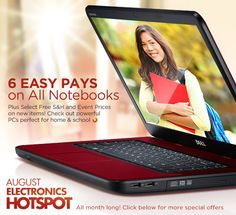QVC laptops, 6 easy payments, only good until Aug. 31.  Hurry before they are sold out.
